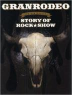 GRANRODEO STORY OF ROCK★SHOW