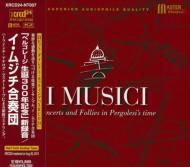 (Xrcd24)concertos & Follies In Pergolesi's Time: I Musici
