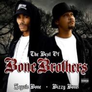 Best Of Bone Brothers