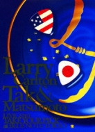 Larry Carlton & Tak Matsumoto Live 2010 Take Your Pick