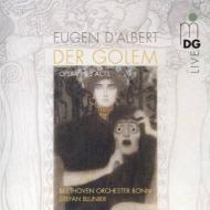 歌劇『ゴーレム』全曲 ブルーニエ&ボン・ベートーヴェン管、モローズ、ライター、他(2010 ステレオ)(2SACD)