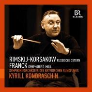 Franck Symphony, Rimsky-Korsakov Russian Easter Festival Overture : Kirill Kondrashin / Bavarian Radio Symphony Orchestra