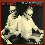 Al Haig Plays The Music Of Jerome Kern