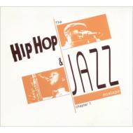 Hiphop & Jazz Mix Tape Chapter 1