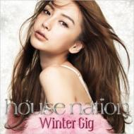 House Nation Winter Gig