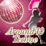 Around 40 Techno 〜アラ★テク〜