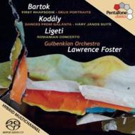 コダーイ:組曲『ハーリ・ヤーノシュ』、ガランタ舞曲、バルトーク:ラプソディ第1番、2つの肖像、リゲティ:ルーマニア協奏曲 フォスター&グルベンキアン管