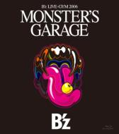 B'z LIVE-GYM 2006 MONSTER'S GARAGE (+DVD)【Blu-ray】