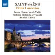 ヴァイオリン協奏曲第1番、第2番、第3番 クラマジラン、ガロワ&シンフォニア・フィンランディア