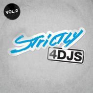 Strictly 4 Dj's Vol 2