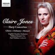 モーツァルト:フルートとハープのための協奏曲、グリエール:ハープ協奏曲、他 クレア・ジョーンズ、ベネット、ワトキンス&イギリス室内管