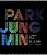 1st Single: Not Alone