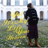 It's My Life / Your Heaven (+DVD)【初回限定盤】
