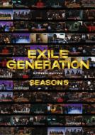 EXILE GENERATION SEASON5 DOCUMENT AND VARIETY
