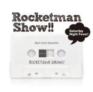 ROCKETMAN SHOW!!