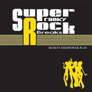Super Funky Rock Breaks