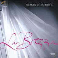 Music Of Faye Miravite -La Brezza