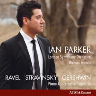 ラヴェル:ピアノ協奏曲、ストラヴィンスキー:カプリッチョ、ガーシュウィン:ピアノ協奏曲 イアン・パーカー、M.フランシス&ロンドン響