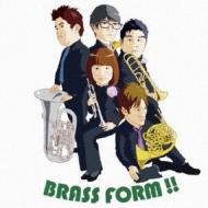 Brass Form!!: Brass Form