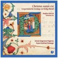 Christus Natus Est-gregorian Chant On Christmas Eve: Schola Gregoriana Plagensis