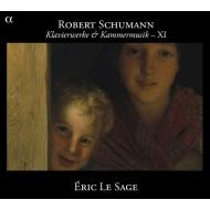 シューマン:ピアノ曲・室内楽作品集 Vol.11 (最終巻)〜子供の情景、謝肉祭、他 エリック・ル・サージュ