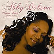Abby Dobson: Vol.1-sleeping Beauty: You Are The One You have B