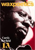 waxpoetics JAPAN No.13 (表紙:Curtis Mayfield)