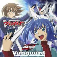 「Vanguard」TVアニメ『カードファイト!! ヴァンガード』OP主題歌