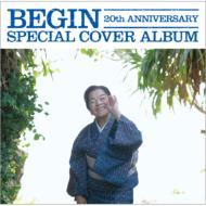 BEGIN 20th ANNIVERSARY SPECIAL COVER ALBUM