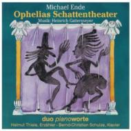 Ophelias Schattentheater: Duo Pianoworte(Narr, P)
