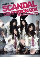SCANDAL TEMPTATION BOX Official BAND SCORE