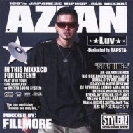AZIAN Luv -Dedicated to RAPSTA-MIXXXED BY: FILLMORE