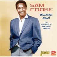 Wonderful World -The Very Best Of Sam Cooke 1957-1960
