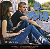El Muro: University Of Florida Wind Symphony