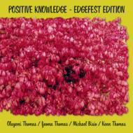 Positive Knowledge -Edgefest Edition