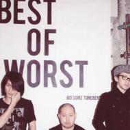 Best Of Worst