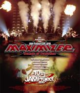 JAM Project LIVE 2010 MAXIMIZER 〜Decade of Evolution〜LIVE BD