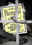 flumpool Live at YOKOHAMA ARENA!! Special Live 2010 『Snowy Nights Serenade〜心までも繋ぎたい〜』