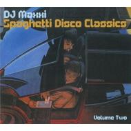Dj Maxxi Presents Spaghette Disco Classics Vol.2