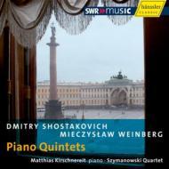 ショスタコーヴィチ:ピアノ五重奏曲、ヴァインベルグ:ピアノ五重奏曲 キルシュネライト、シマノフスキ四重奏団