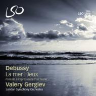 『海』、牧神の午後への前奏曲、『遊戯』 ゲルギエフ&ロンドン交響楽団