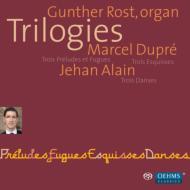 デュプレ:3つのプレリュードとフーガ、3つの素描、 ジャン・アラン:3つの舞曲 グンター・ロスト