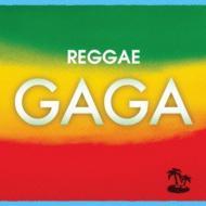 Reggae Gaga