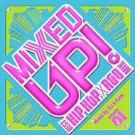MIXED UP -BEST HIP HOP-R&B TUNES