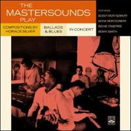 Mastersounds Play -Compositions By Horace Silver / Ballads (2CD)