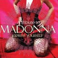 Tribute O Madonna: Express Yourself