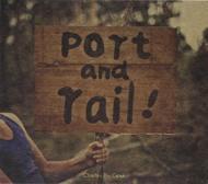 Port And Rail