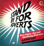 Stand By For Adverts: Rare Jazz, Jingles &