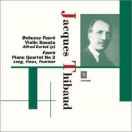 フォーレ:ヴァイオリン・ソナタ第1番、ピアノ四重奏曲第2番、他 ティボー(vn)、コルトー、ロン(p)、ビュー(va)、フルニエ(vc)