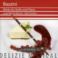 Works For Vioin & Piano Vol.1: Bianchi(Vn)Orvieto(P)
